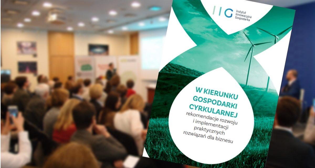 W kierunku gospodarki cyrkularnej - praktyczne rozwiązania dla biznesu