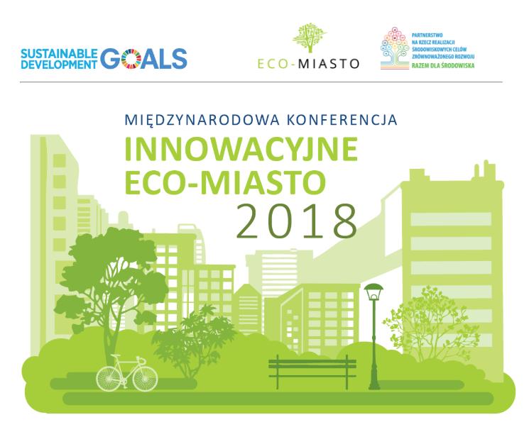 Konferencja INNOWACYJNE ECO-MIASTO 2018