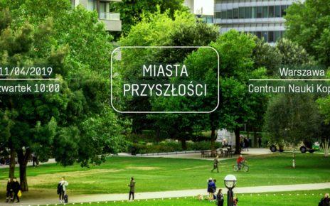 """Konferencja """"Miasta przyszłości"""" – poznaj najnowsze trendy i rozwiązania"""