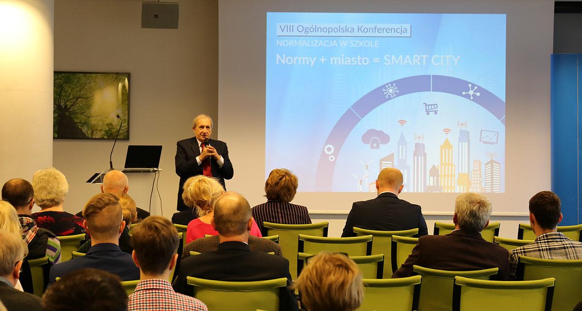 """VIII Ogólnopolska Konferencja """"Normalizacja w Szkole"""" pod tytułem """"Normy + miasto = Smart City"""""""