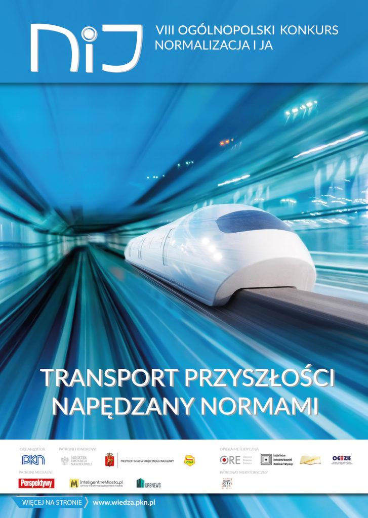 """8. Ogólnopolski Konkurs """"Normalizacja i ja"""" - """"Transport przyszłości napędzany normami"""","""
