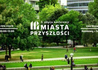 """3. edycja konferencji """"Miasta Przyszłości"""" – poznaj najnowsze trendy i rozwiązania dla miast"""
